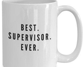 Best supervisor ever mug