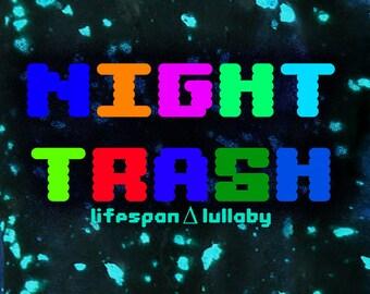 Night Trash