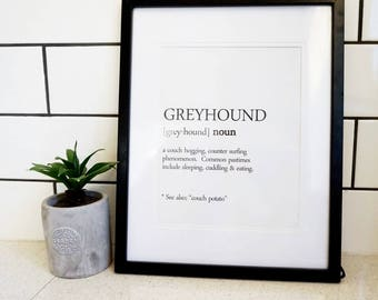 Greyhound as defined in the dictionary. Rescue Dog, Digital Print, Home Decor.