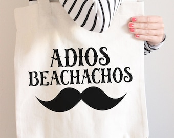 Adios Beachachos Cotton Canvas - Beach Bag - Farmers Market Tote Bag - Grocery Shopping Bag - Book Bag
