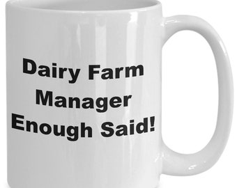 Dairy farm manager enough said! mug