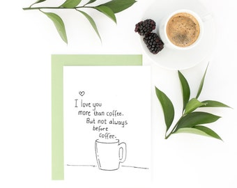 Funny Valentine Card - I Love You More Than Coffee - Wife Valentine, Husband Card, Funny Card, Valentine's gift