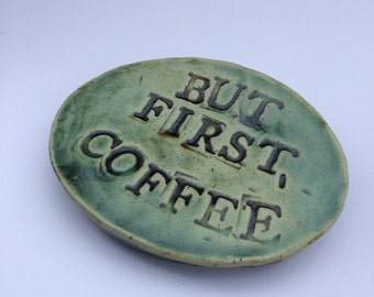 But First Coffee Spoon Rest in Green or Blue