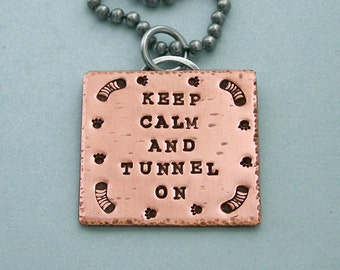 Agility Necklace - Keep Calm and Tunnel On - Hand Stamped Copper and Stainless Steel