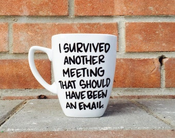 Coworker Gift, I survived another Meeting Mug, Funny Coworker Christmas Gift, Coffee Gift, Office Decor