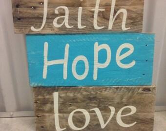 Faith Hope Love Hand Painted Sign