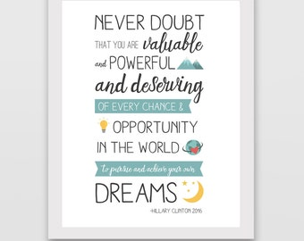 Hillary Clinton Quote Print: Achieve Your Dreams
