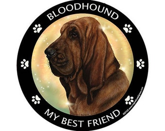 Bloodhound My Best Friend Dog Magnet