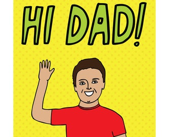 Father's Day Card - Hi Dad!