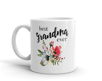 Best Grandma Ever mug, grandmother mug, grandmother gift, coffee mug, tea mug, gift for mother, gift for grandmother