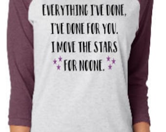 I move the stars for noone shirt, Labyrinth tee, Labyrinth shirt, Jareth the goblin king, I move the stars for noone shirt, Labyrinth raglan