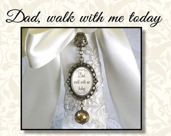 Dad Walk With Me Today, Wedding Bouquet Jewelry, Bridal Bouquet Charm with White or Gold Lace Pearl, Vintage Style Pearl Bouquet Charm
