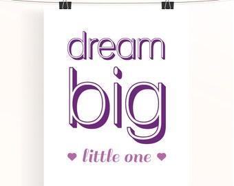 Purple Dream big little one nursery print - typography print - baby girl nursery art - purple nursery poster -