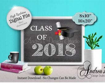 Class of 2018 Sign, High School Grad, University/College Grad, Graduation Party Sign, Instant Download, Digital Files