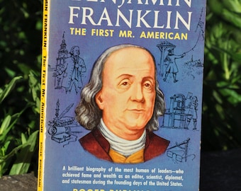 Benjamin Franklin biography by Roger Burlingame a Signet Key book 1955, american history