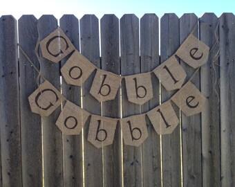 Gobble Gobble Burlap Banner / Bunting