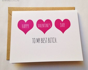 Friend Valentine's Day Card - Best Friend Valentine - Funny Valentine - Galentine Best Bitch