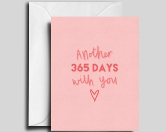 365 days with you / Valentine's Day / Love Card