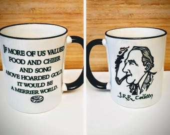 J.R.R. Tolkien - If More of Us Valued Food and Drink Coffee Mug