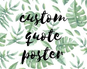 Custom Quote Digital Poster Words Sayings