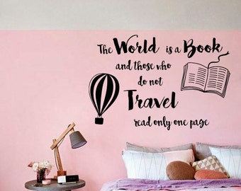 Wall Decal World is Book Those who do not Travel Read only one Page Vinyl Sticker Living Children's Room Design Murals Home Decor S140