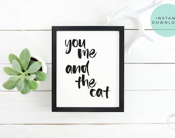 You Me And The Cat | Cat Lover Couple Gift | Cat Love Gift | Funny Cat Decor | Cat Love Art | Cat Printable Download | Cat Wedding Gift