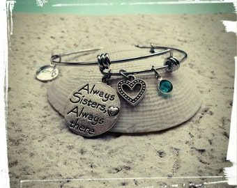 Sisters Always There - Bracelet//Stainless Steel Charm Bangle//Swarovski Crystal Birthstone -Sister Gift/Birthday/Reunion//Family Gift -
