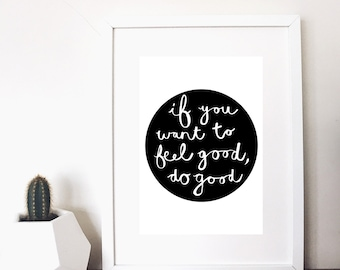kindness monochrome quote print