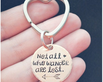 Not All Who Wander Are Lost Keychain - Arrow Keychain - Hand Stamped Keychain - Inspirational Quote Jewelry - Wanderlust Jewelry
