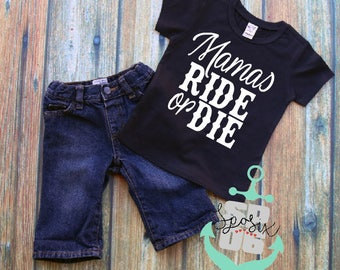 mamas ride or die,toddler shirt,toddler girl shirt,toddler boy shirt,moms boy,mom and me,ride or die,mommy and me,trendy toddler