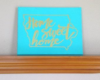 "CUSTOM Canvas Painting Quote - ""Home Sweet Home"" IOWA ART Handmade Wall Art Romans 12:9 Hand Painted Dorm Room Home Decor Living Room Art"