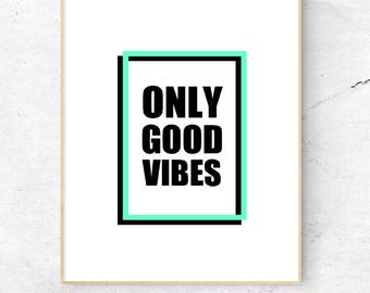 Good Vibes (Customizable - See Description)