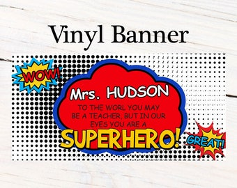 Teacher Appreciation Banner - Superhero Photo Birthday Personalized Banners - Large Party Banner, Custom Banners, Printed Vinyl Banners