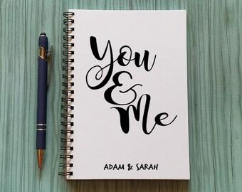 Notebook Journal - You & Me - 5 x 7 Journal, Writing journal, diary, travel journal, Inspiration Journal, spiral notebook