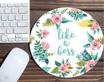like a boss / mouse pad / desk accessories / mousepad / desk decor office decor / floral mouse pad / dorm decor / floral mousepad girl boss