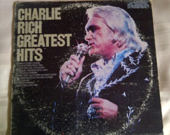 Charlie Rich Greatest Hits. Charlie Rich Vinyl Record Album.