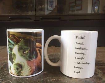 Pit Bull Proud Ceramic Coffee mug.