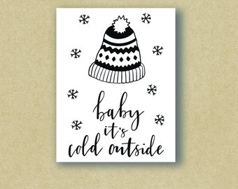 Baby It's Cold Outside - Christmas Card - Holiday Card
