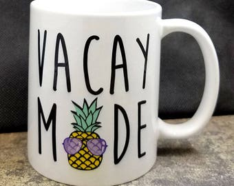 IMPERFECT SECONDS SALE - Vacay Mode Pineapple Coffee Mug (D-P124)