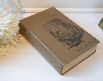 The Best of Chums by May Wynne. Hardback cloth bound book.