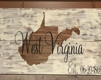 West Virginia hand painted wooden sign, country roads, WV home sweet home, WV wooden sign