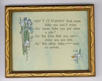 """1940s - Framed MOTTO on FRIENDSHIP: """"Ain't It FUNNY that Some Folks .. """" from Seller's 40+ Year Collection"""