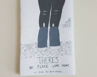 There's No Place Like Home Comic Zine