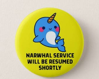 Narwhal Service - Pin Back Badges/Magnets - Ocean - Sea Creatures - Animals