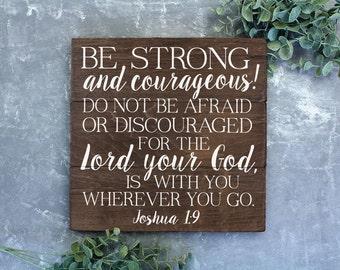 Joshua 1 9 Be Strong and Courageous Bible Verse Art Bible Verse Wall Art Bible Verse Wall Decor Nursery Bible Art