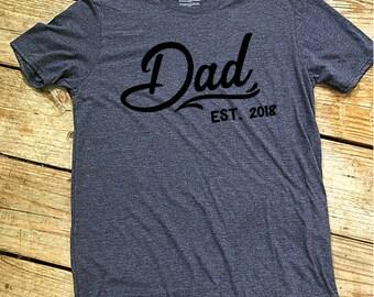 Dad EST (year) shirt