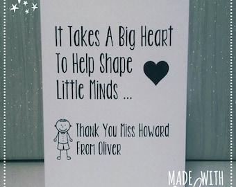 Card, Teacher, Personalised Teacher Card, Thank You Teacher, Personalised Card, Greetings Card, It Takes A Big Heart to Shape Little Minds