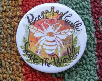 bee humble, save the bumble button