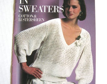 The Big Thing in Sweaters - Cotton and Lustersheen - Coats & Clark Book No. 313 - 1985
