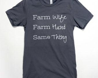 Farm Wife, Farm Hand, Same Thing